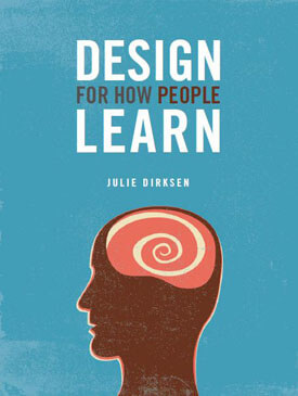 Book cover of Design for How People Learn by Julie Dirksen